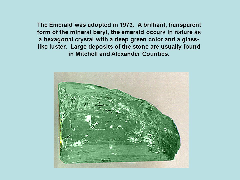 The Emerald was adopted in 1973