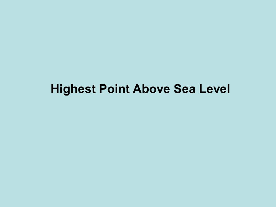 Highest Point Above Sea Level