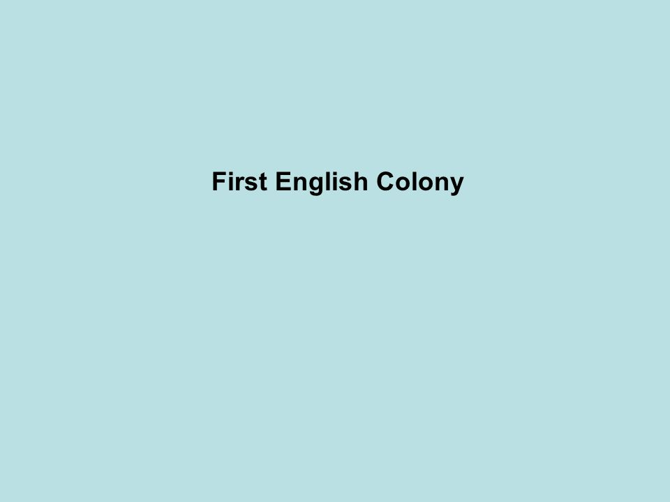 First English Colony