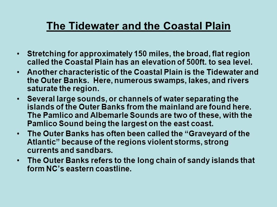 The Tidewater and the Coastal Plain