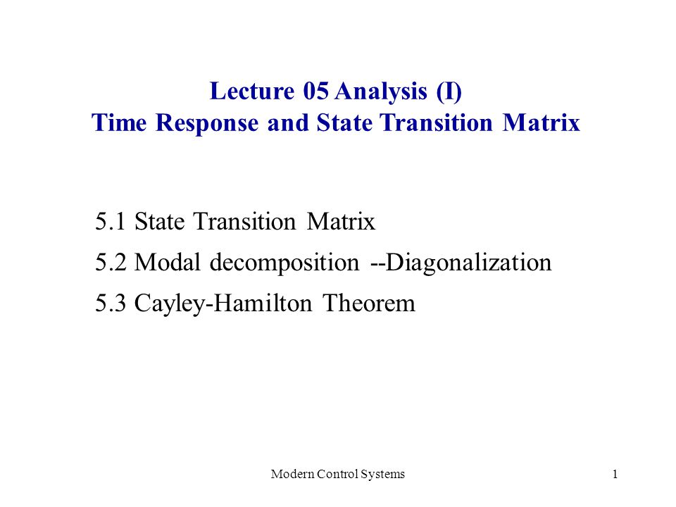 Time Response and State Transition Matrix