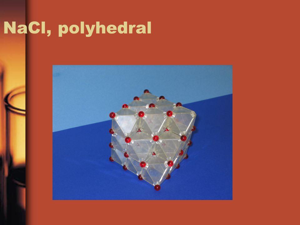 NaCl, polyhedral