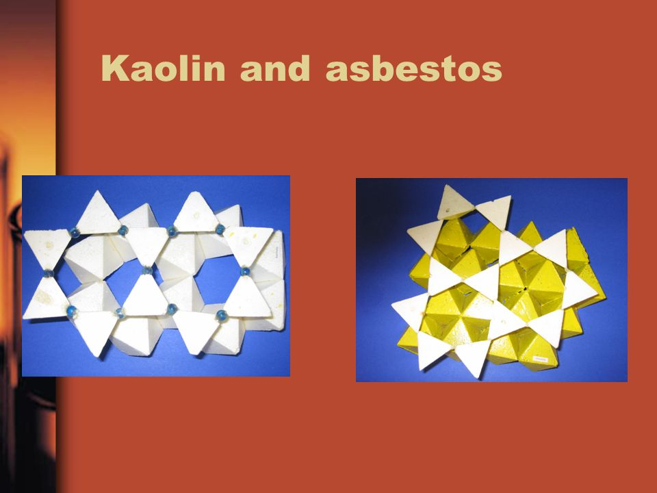 Kaolin and asbestos
