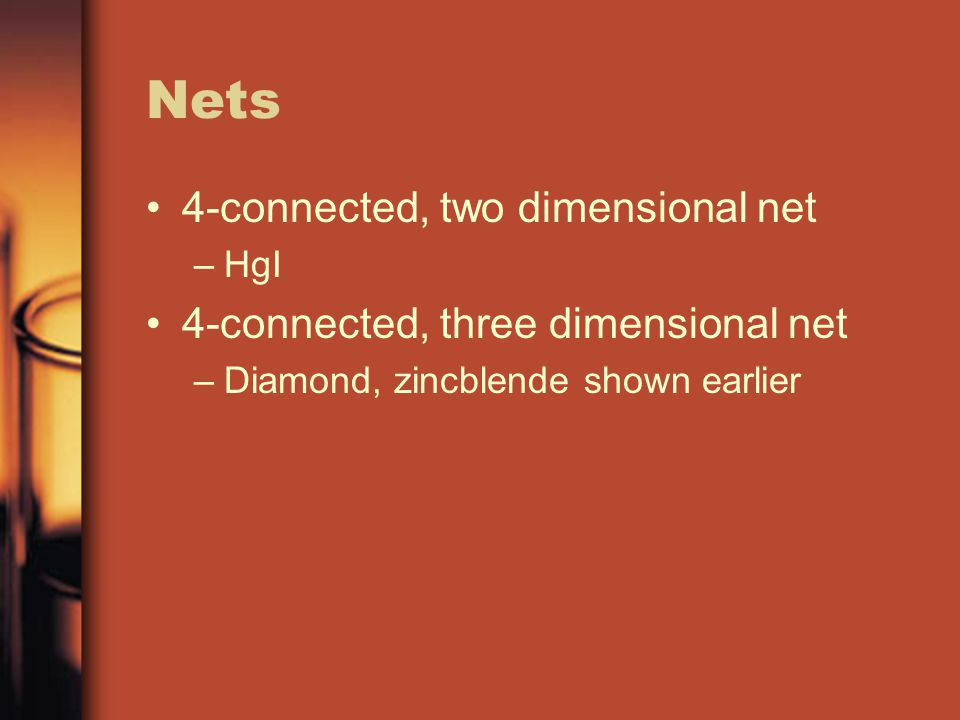 Nets 4-connected, two dimensional net