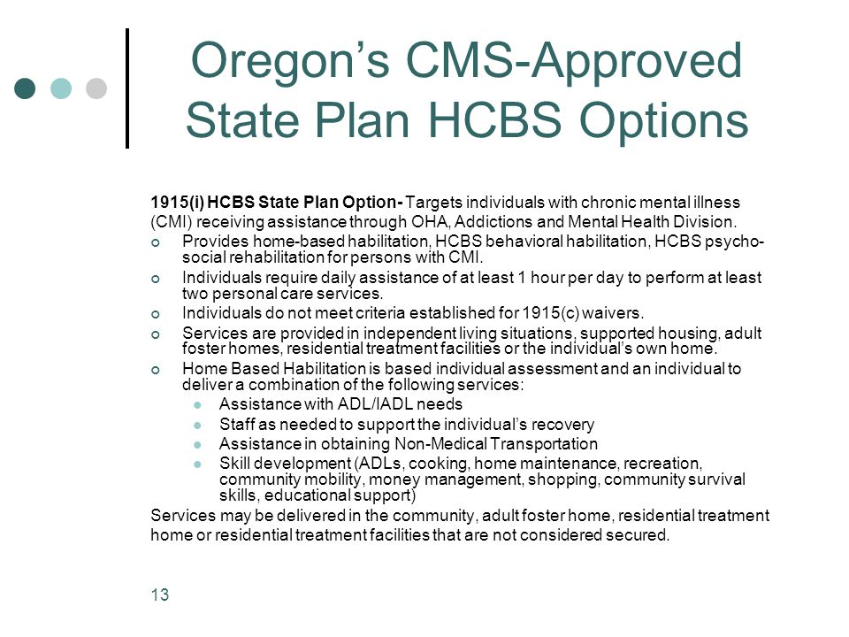 Oregon's CMS-Approved State Plan HCBS Options