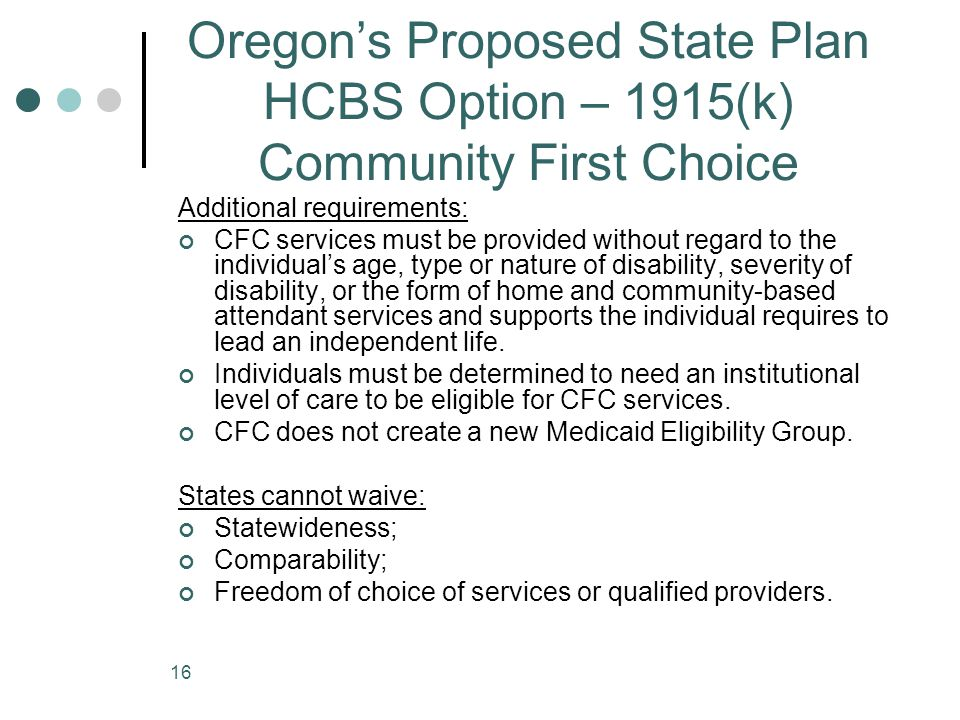 Oregon's Proposed State Plan HCBS Option – 1915(k) Community First Choice