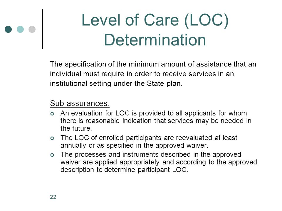 Level of Care (LOC) Determination
