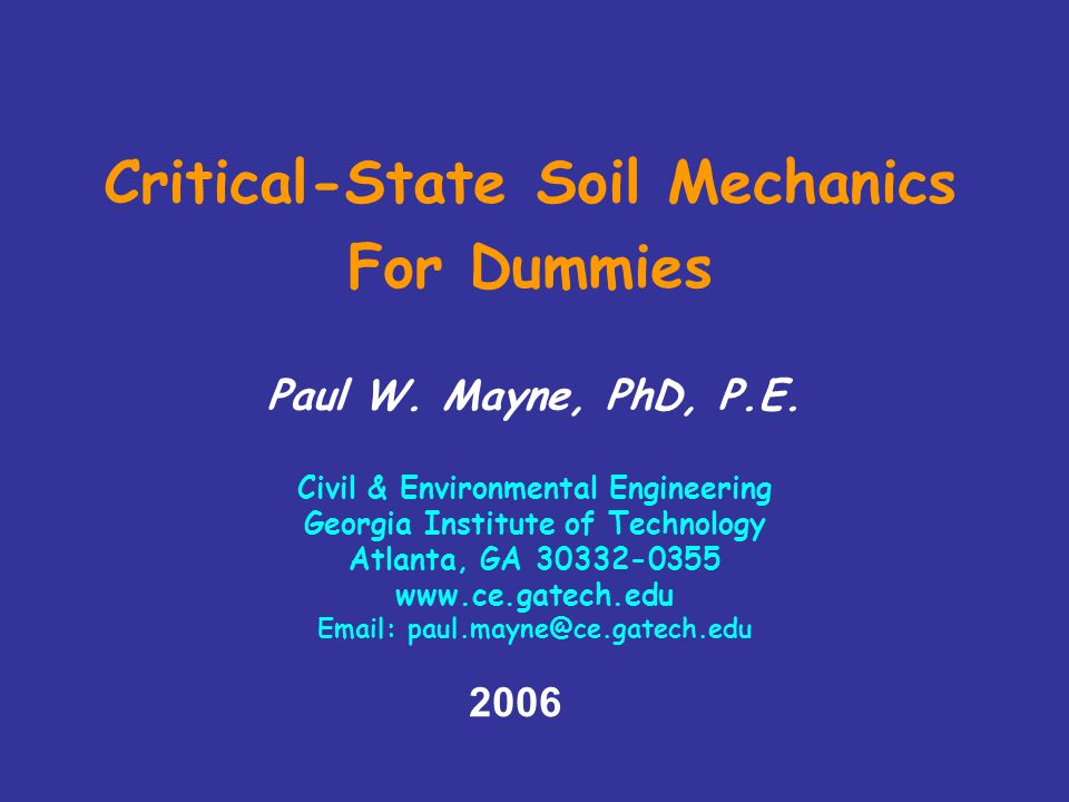 Critical-State Soil Mechanics For Dummies