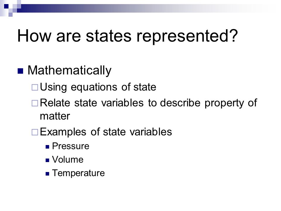 How are states represented