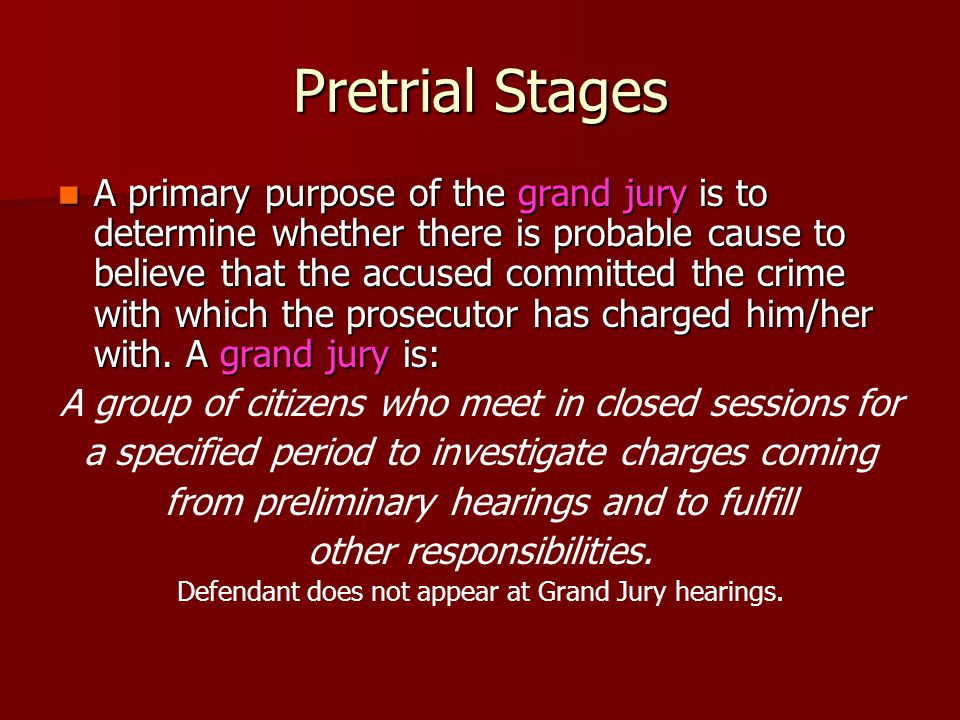 Pretrial Stages