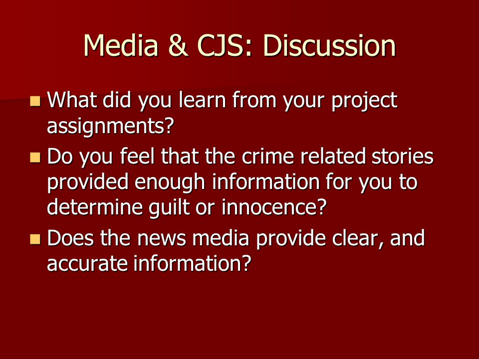 Media & CJS: Discussion