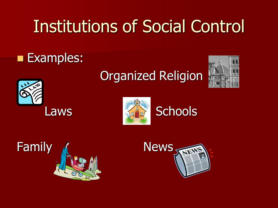 Institutions of Social Control