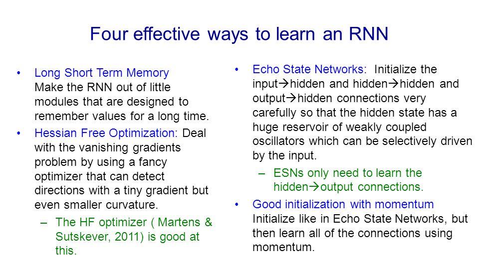 Four effective ways to learn an RNN