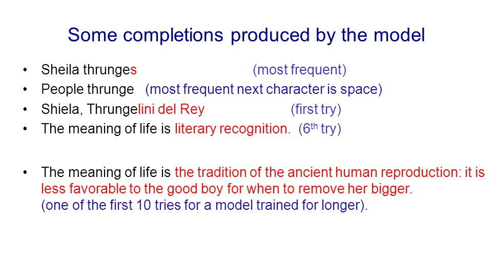 Some completions produced by the model