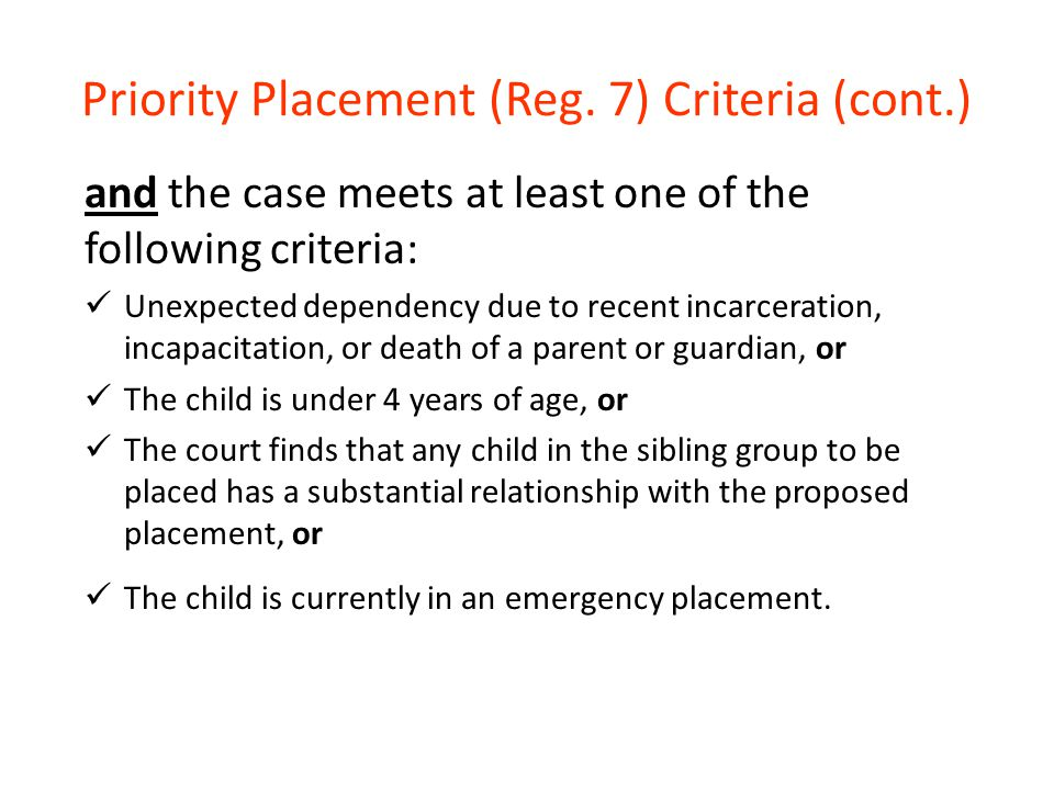 Priority Placement (Reg. 7) Criteria (cont.)