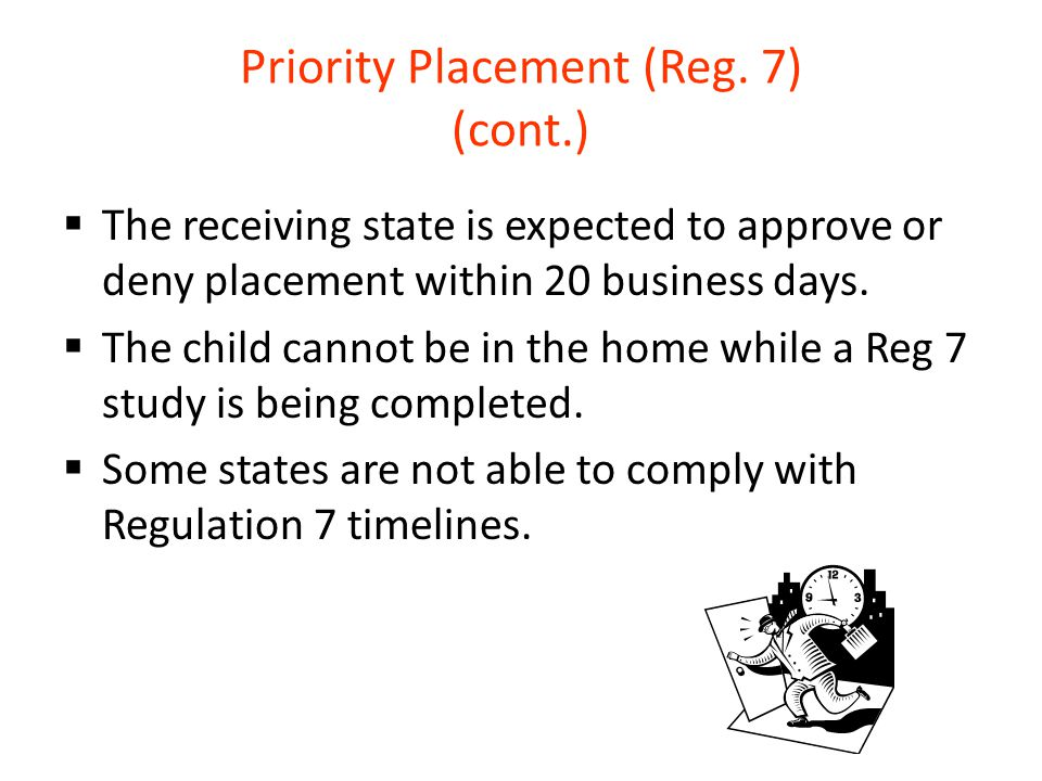 Priority Placement (Reg. 7) (cont.)