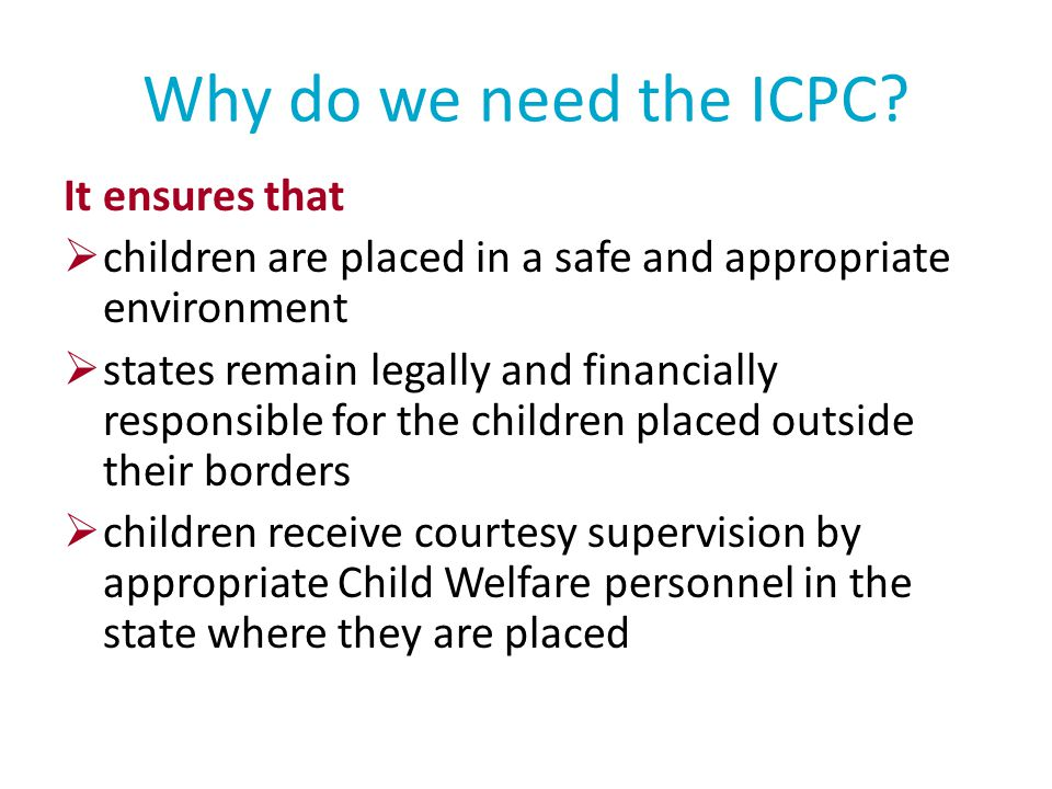 Why do we need the ICPC It ensures that