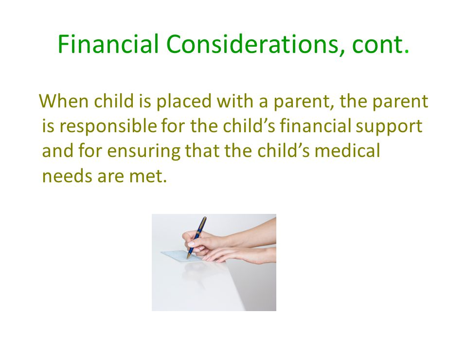Financial Considerations, cont.