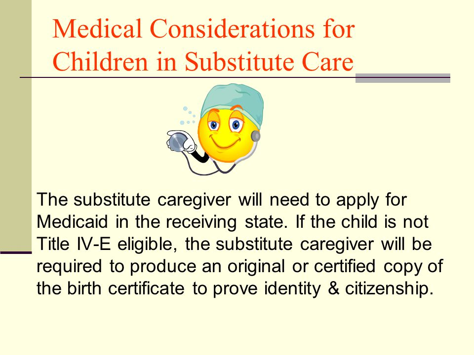 Medical Considerations for Children in Substitute Care