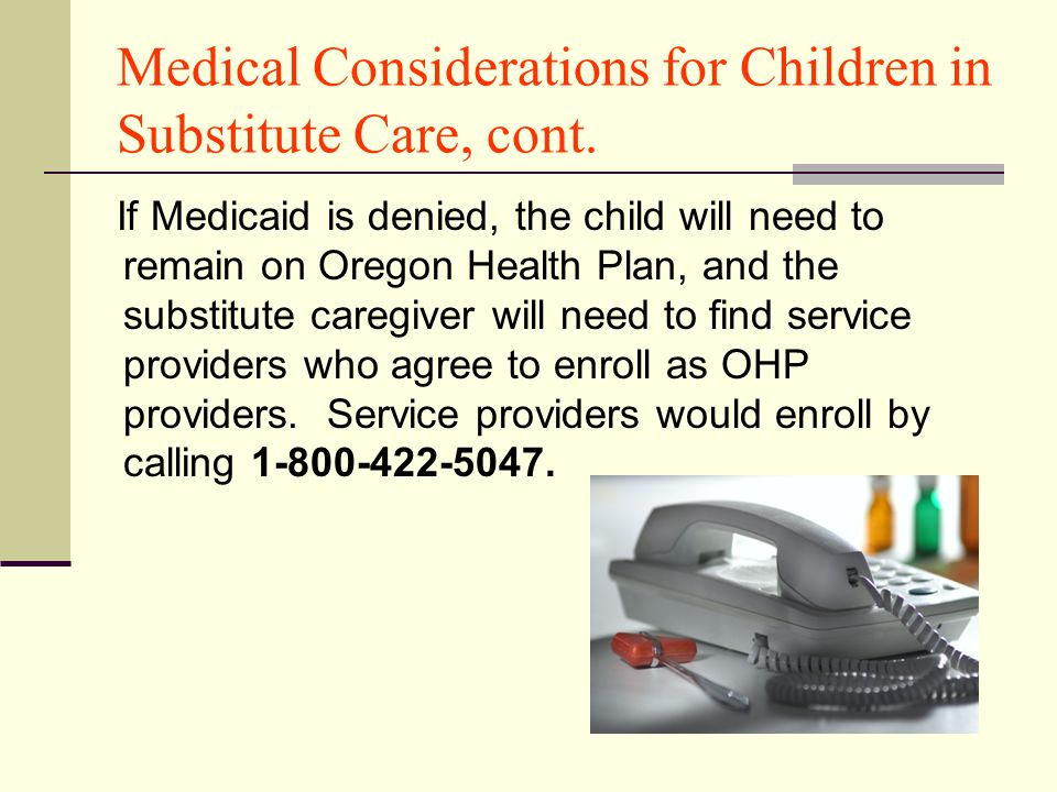 Medical Considerations for Children in Substitute Care, cont.