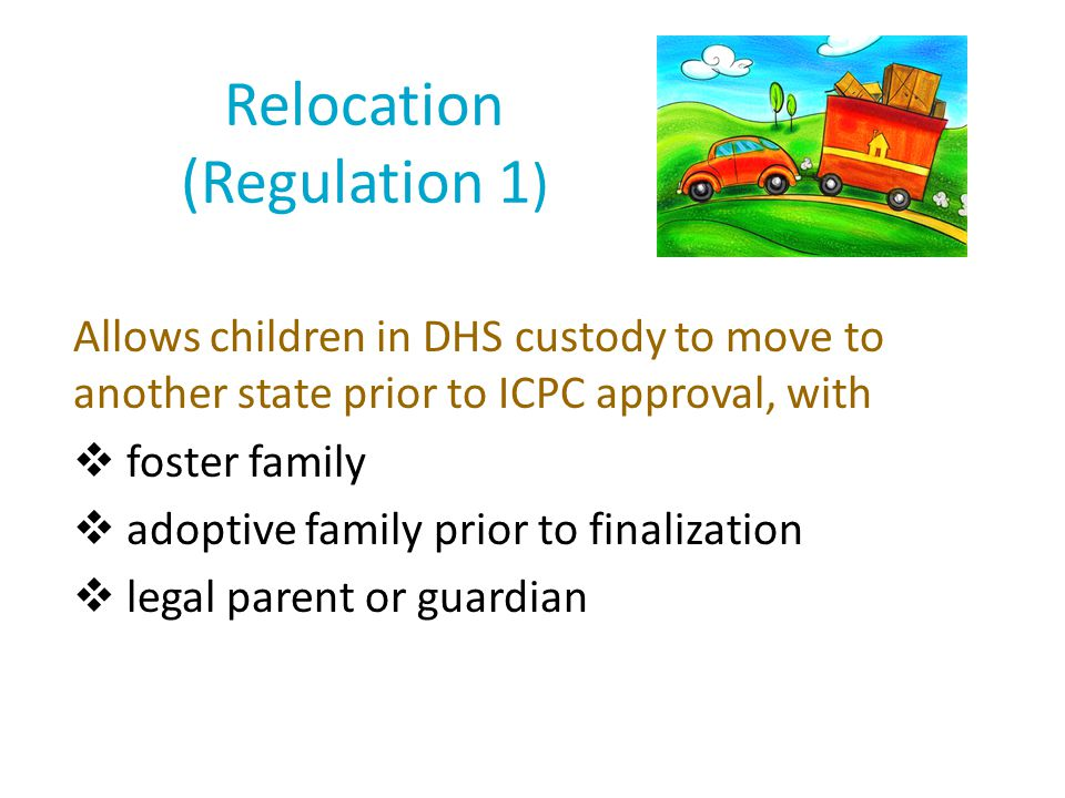 Relocation (Regulation 1)