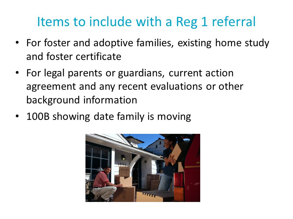 Items to include with a Reg 1 referral
