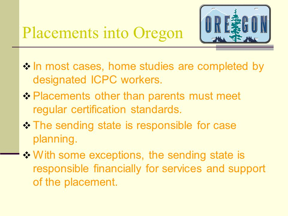 Placements into Oregon