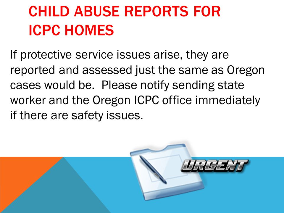 Child Abuse Reports for ICPC homes