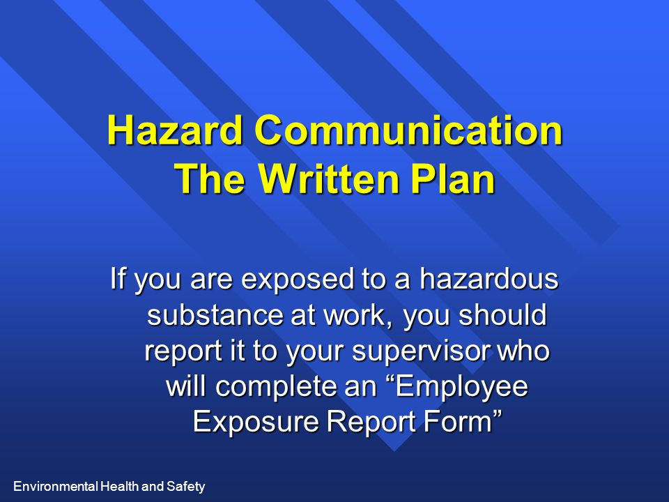Hazard Communication The Written Plan