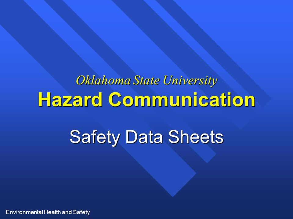 Oklahoma State University Hazard Communication