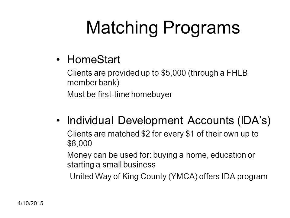 Matching Programs HomeStart Individual Development Accounts (IDA's)