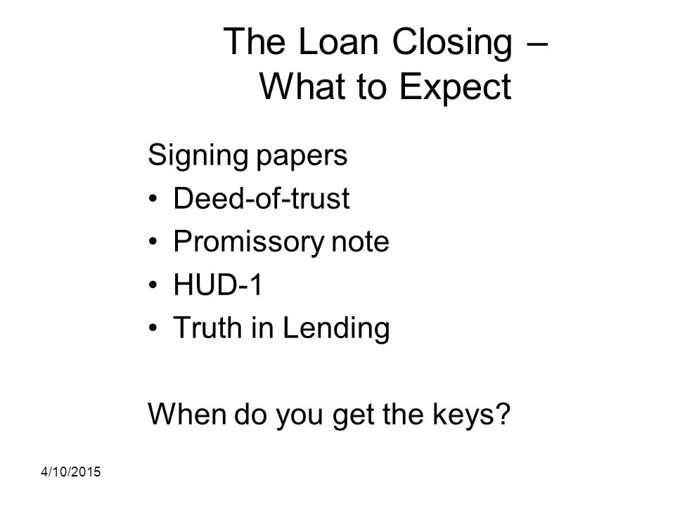 The Loan Closing – What to Expect