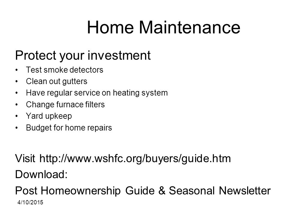 Home Maintenance Protect your investment