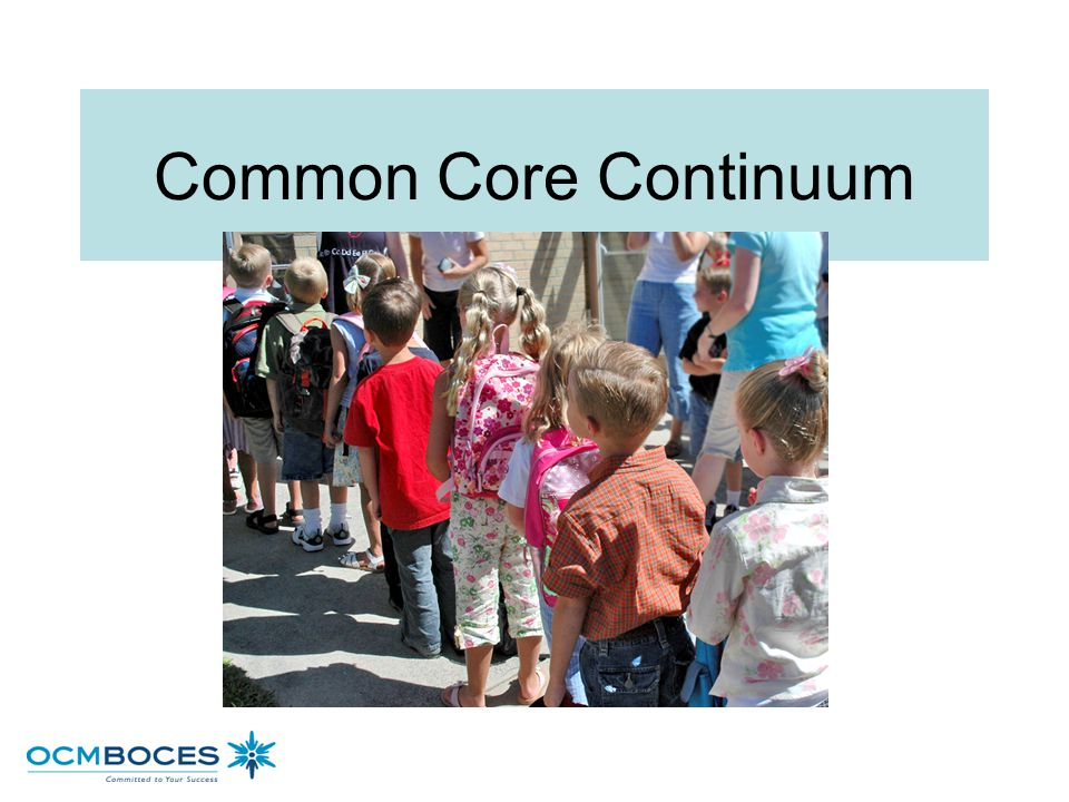 Common Core Continuum