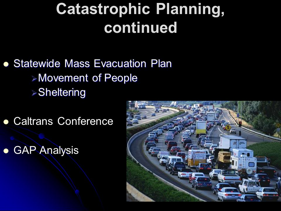 Catastrophic Planning, continued