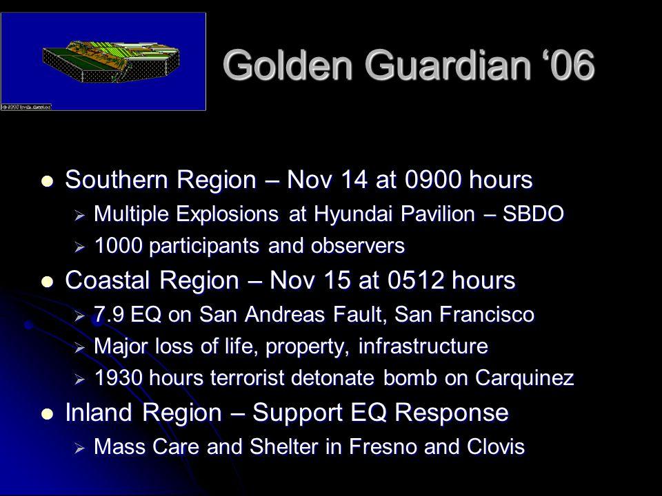 Golden Guardian '06 Southern Region – Nov 14 at 0900 hours