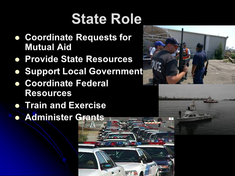State Role Coordinate Requests for Mutual Aid Provide State Resources
