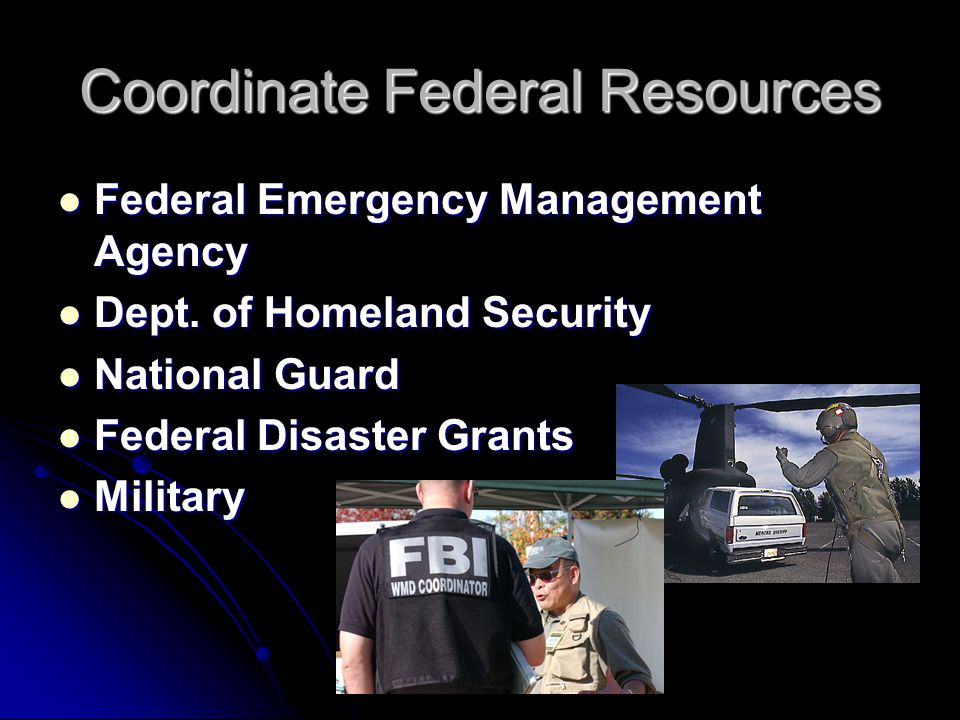 Coordinate Federal Resources