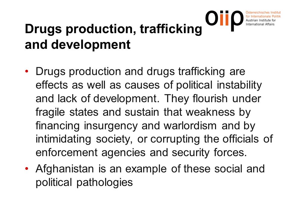 Drugs production, trafficking and development