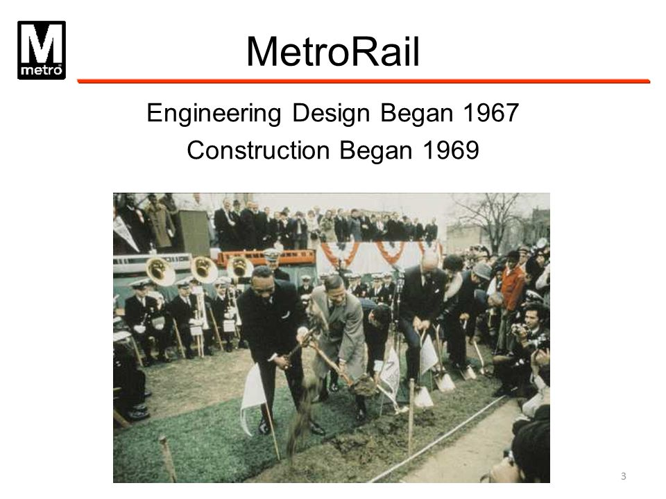 Engineering Design Began 1967 Construction Began 1969