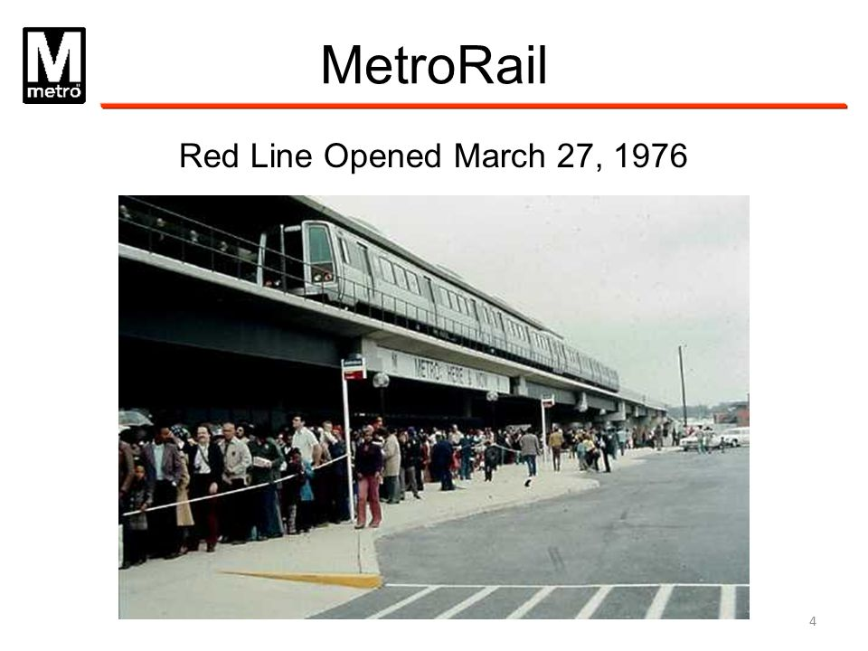 MetroRail Red Line Opened March 27, 1976