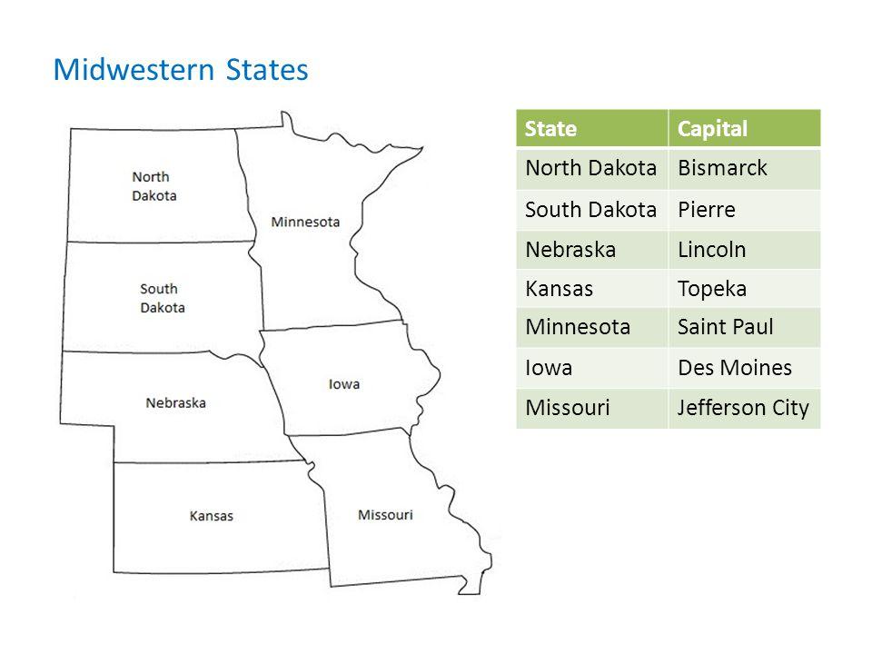 Midwestern States State Capital North Dakota Bismarck South Dakota