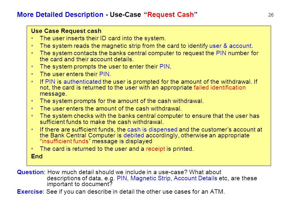 More Detailed Description - Use-Case Request Cash