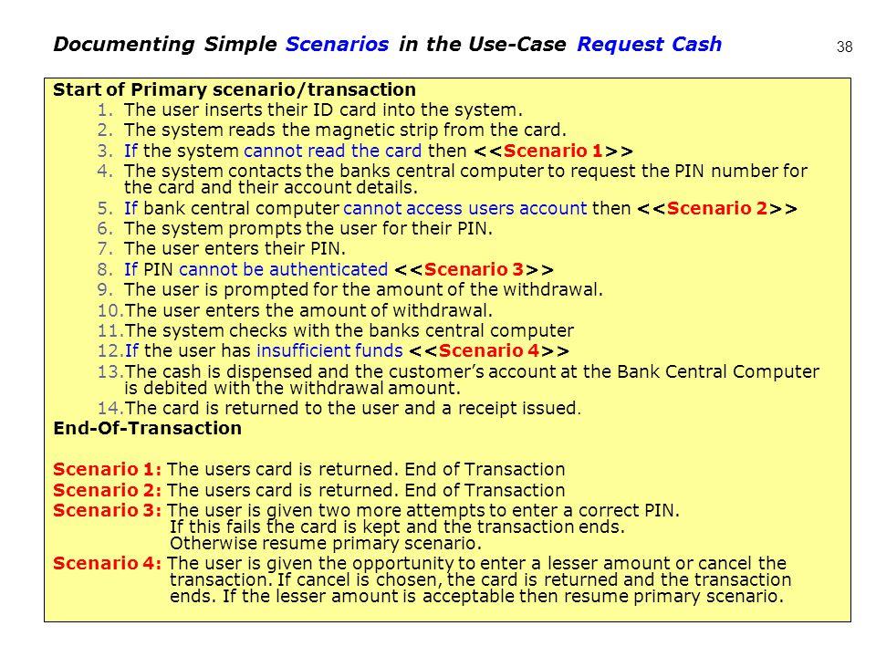 Documenting Simple Scenarios in the Use-Case Request Cash