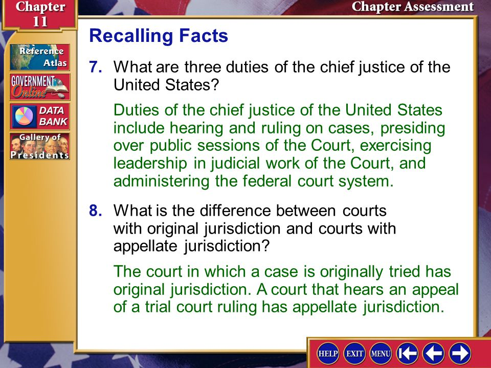 Recalling Facts 7. What are three duties of the chief justice of the United States