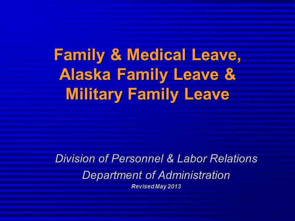 Family & Medical Leave, Alaska Family Leave & Military Family Leave