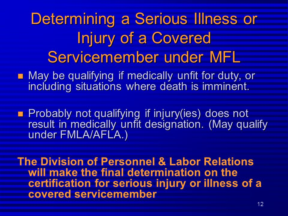 Determining a Serious Illness or Injury of a Covered Servicemember under MFL