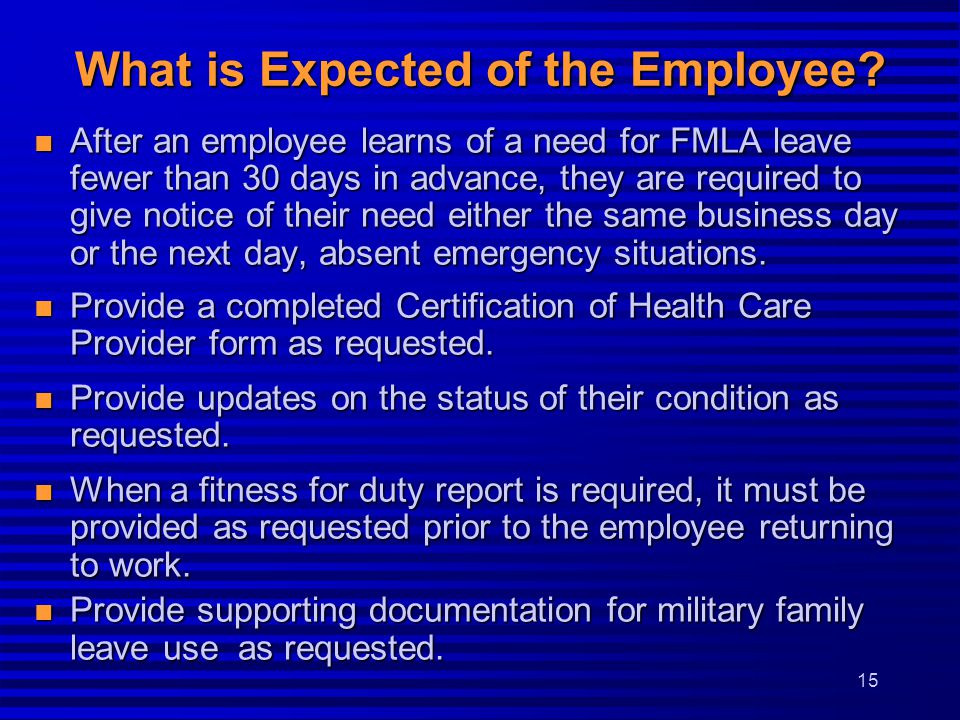 What is Expected of the Employee