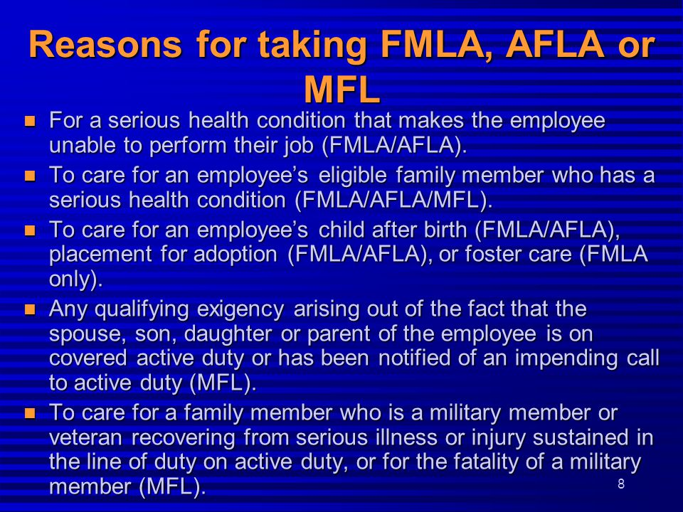 Reasons for taking FMLA, AFLA or MFL