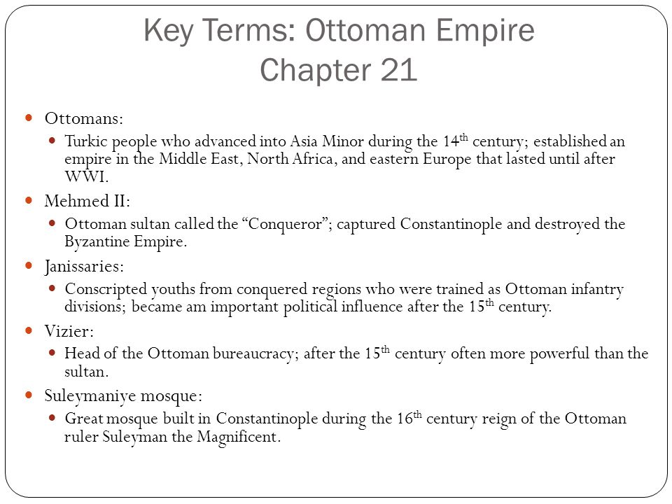 Key Terms: Ottoman Empire Chapter 21